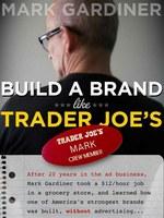 build_brand_like_trader_joes.jpg