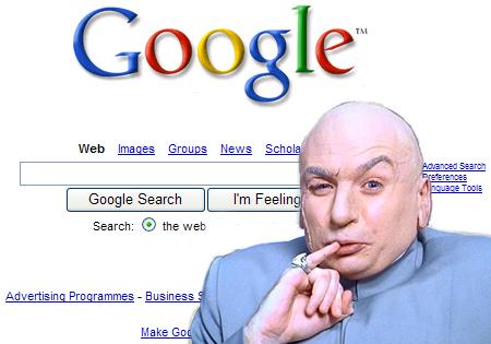 http://www.adrants.com/images/google-dr-evil.jpg