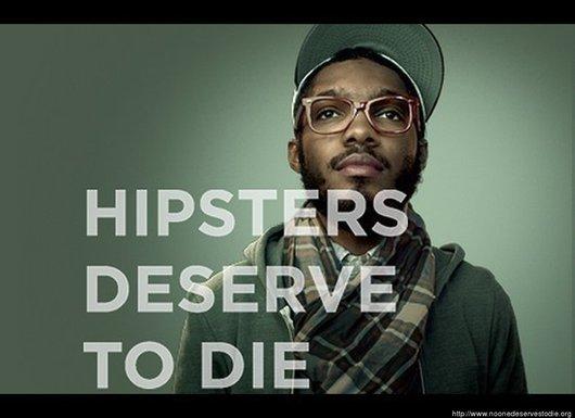 hipsters_deserve_die.jpg